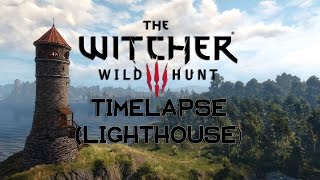 The Witcher 3: Wild Hunt - NO INTERFACE Timelapse (Lighthouse) | Max settings @ 1080p