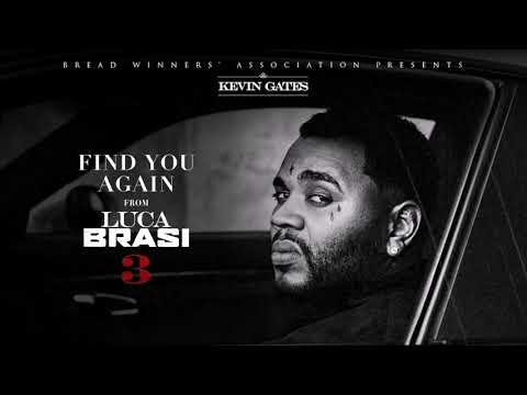 Kevin Gates Find You Again - Legendado (pt-pt)