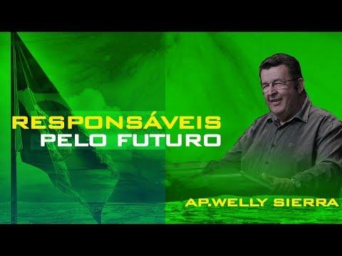 13/09/2018 - Responsáveis pelo Futuro - Apóstolo Welly Sierra