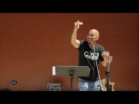 Francis Chan: We Are Church - Church Together, May 2016