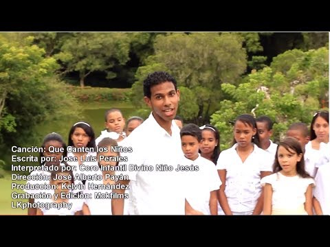Que Canten Los Niños - José Alberto Payán Vídeo Oficial - Ministerio Niños de Jesus HD