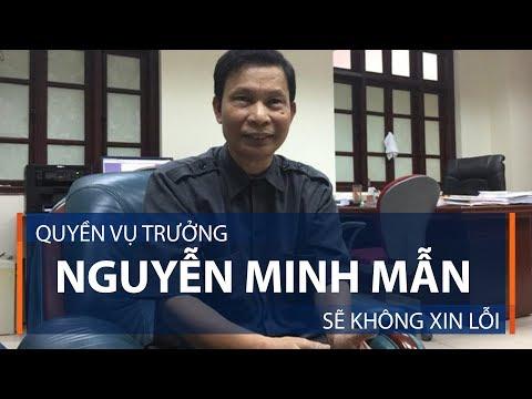 Quyền Vụ trưởng Nguyễn Minh Mẫn sẽ không xin lỗi | VTC1 - Thời lượng: 111 giây.