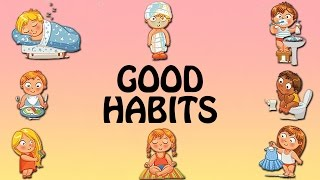 Good Habits For Children | Good Habits and Manners For Kids In English