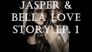 Jasper&Bella Love Story Ep. 13