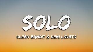 Video Clean Bandit - Solo (Lyrics) Ft. Demi Lovato MP3, 3GP, MP4, WEBM, AVI, FLV Juni 2018