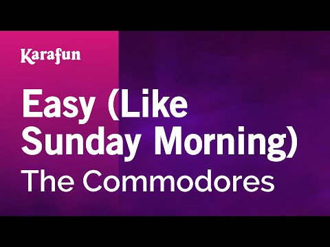 Karaoke Easy (Like Sunday Morning) - The Commodores *