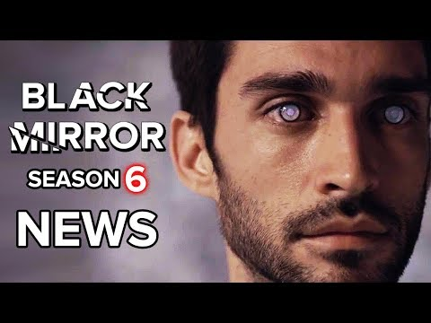 Black Mirror Season 6: What We Know