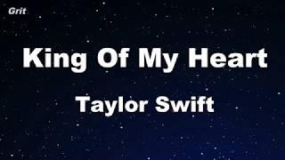 King of My Heart - Taylor Swift Karaoke 【No Guide Melody】 Instrumental
