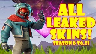 Fortnite: LEAKED SKINS SEASON 6 (NEW SKINS Patch v6.21)