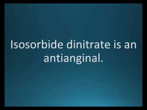 How to pronounce isosorbide dinitrate (Isordil) (Memorizing Pharmacology Flashcard)
