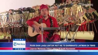 VIDEO Syahdu HUT ke 75 Budayawan Darmanto Jatman di TBRS Semarang