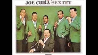 El Pito (I'll Never Go Back To Georgia) Joe Cuba