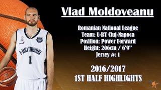 Vlad Moldoveanu 2016/2017 1st Half Highlights