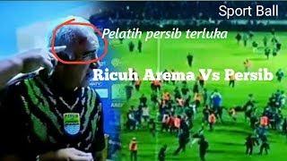 Video RUSUH !!! Laga Arema vs Persib, Korban Suporter Bertumbangan 15/04/18 MP3, 3GP, MP4, WEBM, AVI, FLV Januari 2019