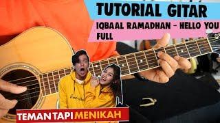 Tutorial Gitar: Iqbaal Ramadhan - Hello You | Ost.  Teman Tapi Menikah | Full Tutorial