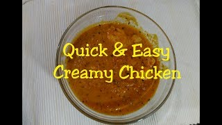 Creamy chicken may be referred as a substitute to butter chicken which is one of the most popular chicken dishes of North India,...