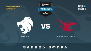 North vs mousesports - ESL Pro League S7 EU - de_train [CrystalMay, SleepSomeWhile]