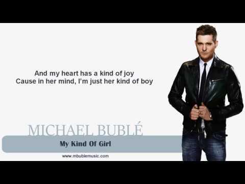 Michael Bublé - My Kind Of Girl [Lyrics]