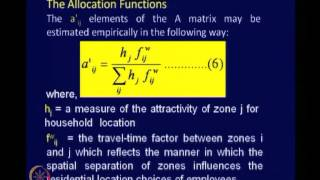 Mod-08 Lec-35 Transport Related Land-Use Models Contd.