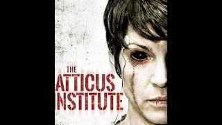 Nonton The Atticus Institute January , 2015 - Trailer Film Subtitle Indonesia Streaming Movie Download