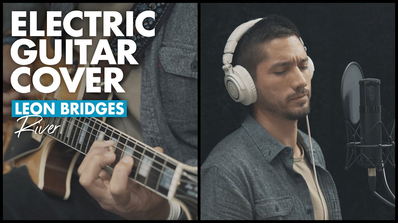 River – Leon Bridges (Boyce Avenue electric guitar cover) filmed in Sarasota, FL