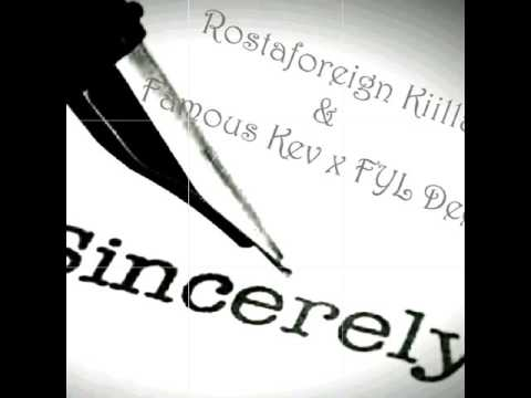 Rostaforeign Kiilla x Famous Kev x FYL Dee - Sincerely