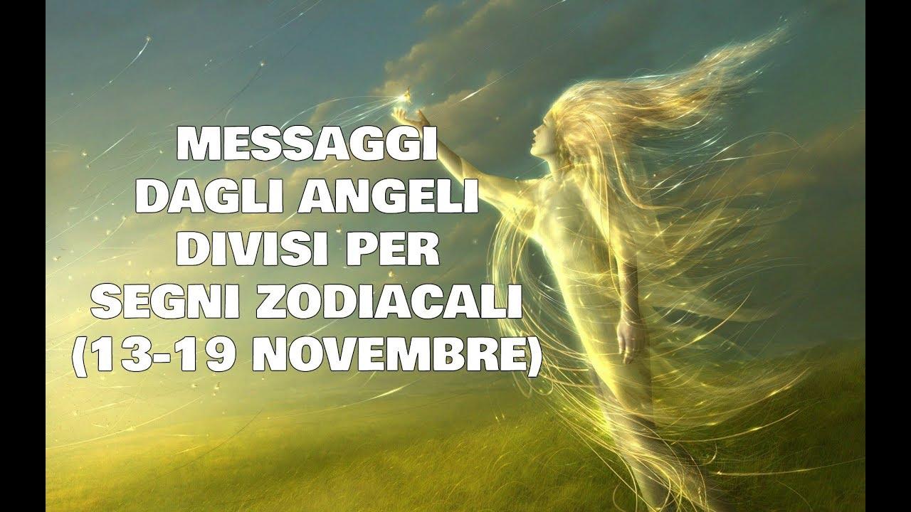 Messaggi Angelici divisi per Segno Zodiacale ★ Settimana dal 13 al 19 novembre 2017