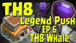 Video TH8 Whale!! 4200 Cups + TH8 vs TH11's- TH8 Push to Legends Series - Episode 6 MP3, 3GP, MP4, WEBM, AVI, FLV Oktober 2017