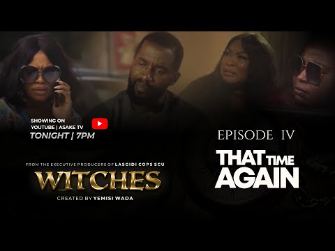 WITCHES | SEASON 1 | EPISODE 4 | THAT TIME AGAIN