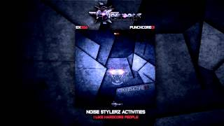 Noise Stylerz Activities - I Like Hardcore People - YouTube