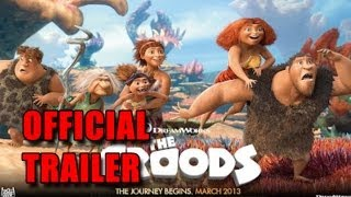 The Croods Official Trailer #1 [HD]: Nicolas Cage, Ryan Reynolds And Emma Stone