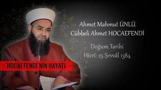Cübbeli Ahmet Hocaefendi'nin Hayatı