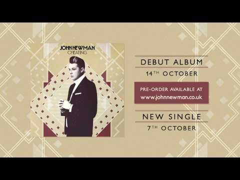 cheating - 'Cheating' out now: http://po.st/CheatingiTu Taken from the forthcoming debut album out October 14th. Pre-order here: http://www.johnnewman.co.uk Watch the o...