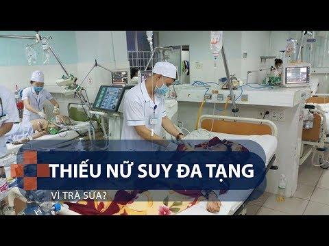 Thiếu nữ suy đa tạng vì trà sữa? | VTC1 - Thời lượng: 80 giây.
