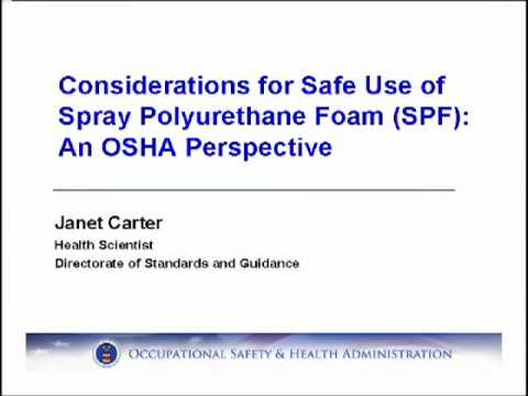 Spray Foam Safety Slide Show by OSHA.