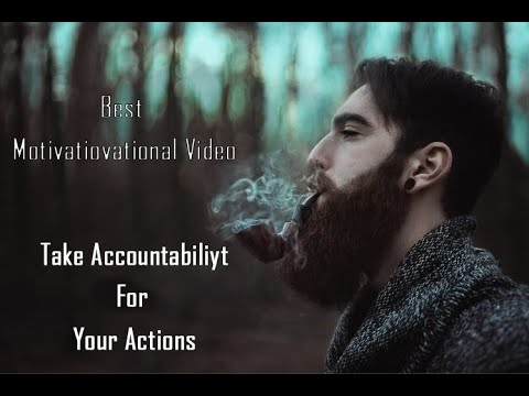 Take Accountability For Your Actions | Motivational Video