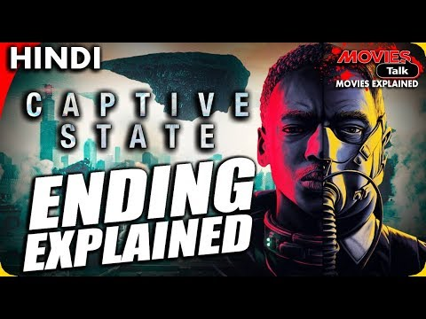 CAPTIVE STATE : Ending Explained In Hindi