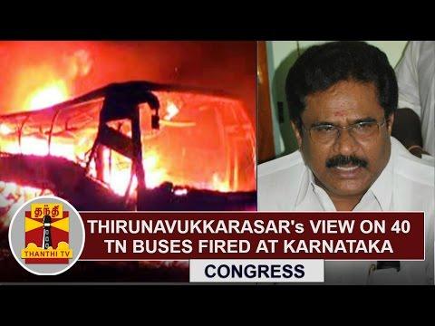Thirunavukkarasars-View-on-40-Tamil-Nadu-Buses-fired-at-Karnataka-Thanthi-TV