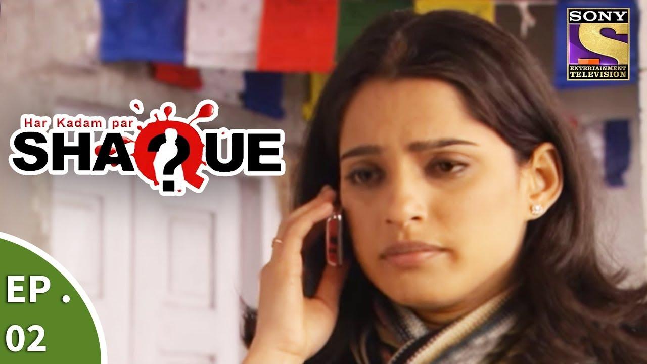 Har Kadam Par Shaque – हर कदम पर शक – Ep 2 – Misleading Evidences