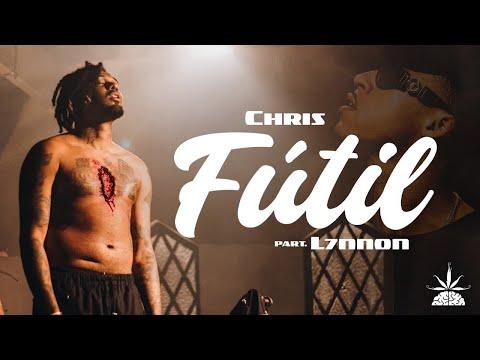 CHRIS ft. L7NNON - Fútil (Vídeoclipe Oficial)
