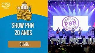 Show Dunga - PHN 20 Anos (21/0718)