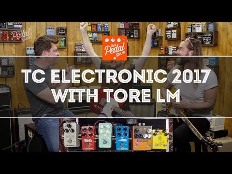 That Pedal Show – Tore From TC Electronic: Hall Of Fame 2, Flashback 2, Mimiq, Pipeline and more!