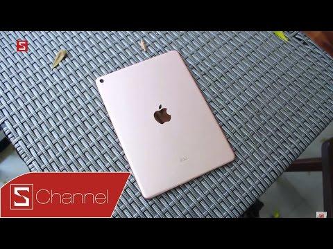 Schannel - Mở hộp và trên tay nhanh iPad Pro 9.7 inch Rose Gold: Nhỏ con nhưng đầy uy lực