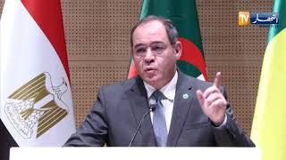 الجزائر: دول جوار ليبيا يجمعون على رفض التدخل الأجنبي في ليبيا و كبح تدفق الأسلحة