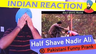 Video Indian Reacts to Pakistani Funny Prank Half shave by Nadir Ali #84 - P 4 Pakao download in MP3, 3GP, MP4, WEBM, AVI, FLV January 2017