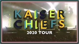 Kaiser Chiefs with Very Special Guests Razorlight 2020 Tour