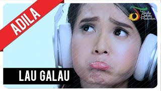 Video Adila Fitri - Lau Galau   Official Video Clip MP3, 3GP, MP4, WEBM, AVI, FLV Januari 2019