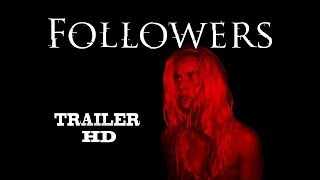 Nonton FOLLOWERS Official Trailer (2017) Social-Media Horror Film Subtitle Indonesia Streaming Movie Download