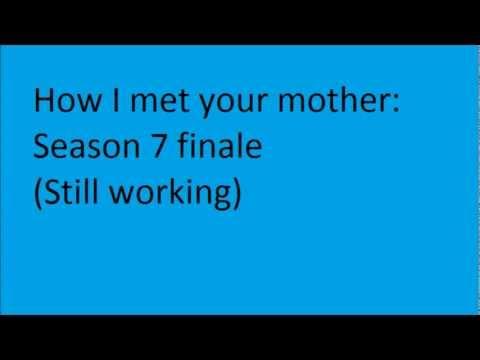 How I met your mother season 7 finale (still working)