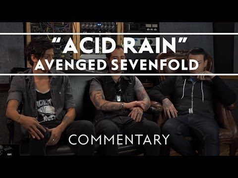 Avenged Sevenfold - Acid Rain (Commentary)